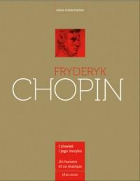 Fryderyk Chopin. Człowiek i jego muzyka (wersja pol./fr.) - okładka książki