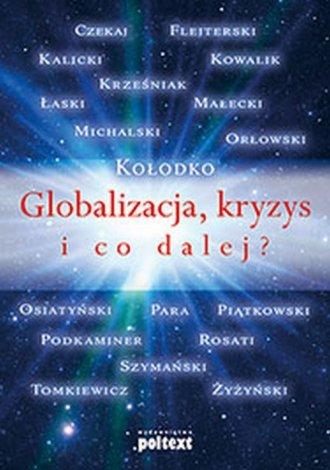 Globalizacja, kryzys i co dalej? - okładka książki