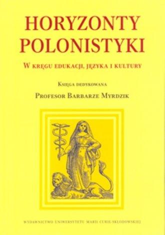 Horyzonty polonistyki. W kręgu - okładka książki