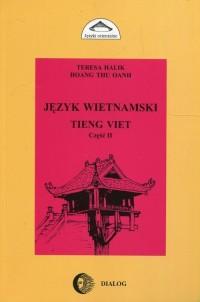 Język Wietnamski. Tieng Viet cz. 2 - okładka książki