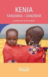 Kenia, Tanzania i Zanzibar. Praktyczny przewodnik - okładka książki