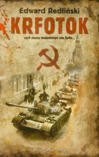 Krfotok czyli stanu wojennego nie było... - okładka książki
