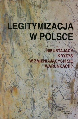 Legitymizacja w Polsce. Nieustający - okładka książki