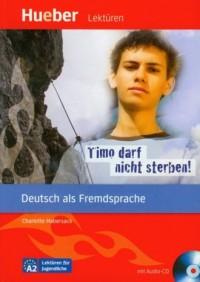 Lekturen Timo darf nicht sterben (+ CD) - okładka książki