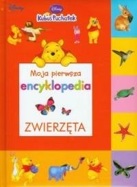 Moja pierwsza encyklopedia. Zwierzęta - okładka książki