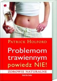 Problemom trawiennym powiedz Nie - okładka książki