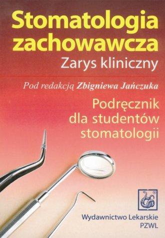 Stomatologia zachowawcza. Zarys - okładka książki