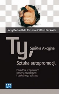 Ty, Spółka Akcyjna. Sztuka autopromocji - okładka książki