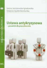 Ustawa antykryzysowa. Poradnik dla pracodawców - okładka książki