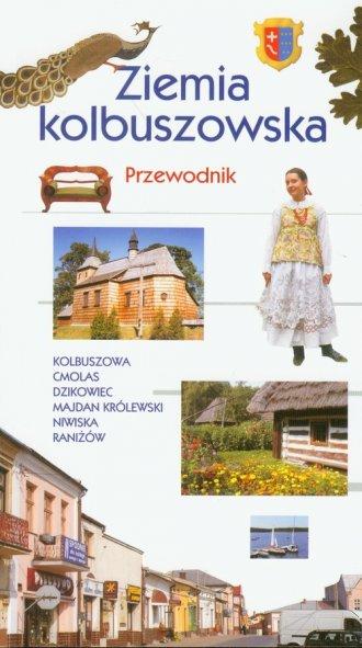 Ziemia Kolbuszowska. Przewodnik - okładka książki