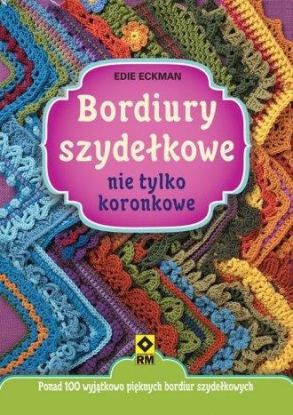 Bordiury szydełkowe nie tylko koronkowe - okładka książki