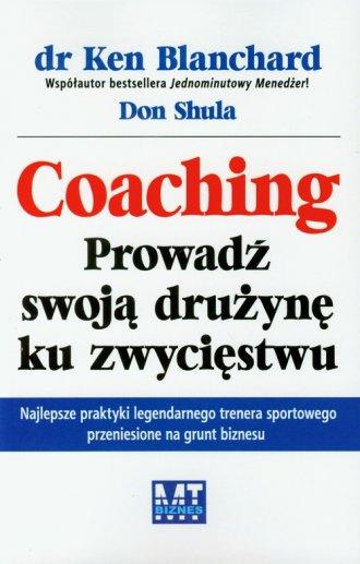 Coaching. Prowadź swoją drużynę - okładka książki