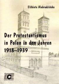 Der Protestantismus in Polen in dem Jahren 1918-1939 - okładka książki