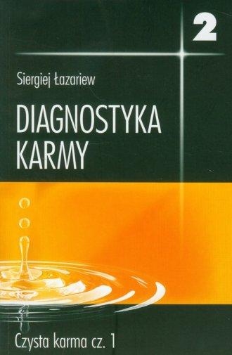 Diagnostyka karmy 2. Czysta karma - okładka książki