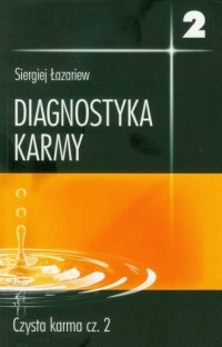 Diagnostyka karmy 2. Czysta karma cz. 2 - okładka książki