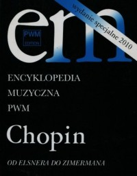 Encyklopedia muzyczna PWM. Chopin. - okładka książki