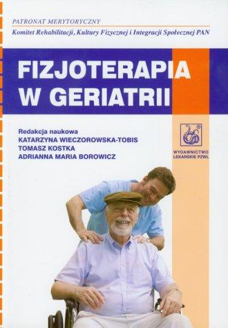 Fizjoterapia w geriatrii - okładka książki