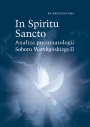 In Spiritu Sancto. Analiza pneumatologii - okładka książki