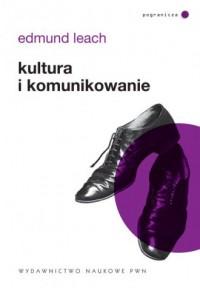 Kultura i komunikowanie - okładka książki