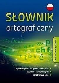 Słownik ortograficzny. Nowe zasady - okładka książki