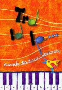 Tralala... piosenki dla dzieci i młodzieży - okładka książki