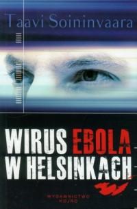 Wirus Ebola w Helsinkach - okładka książki