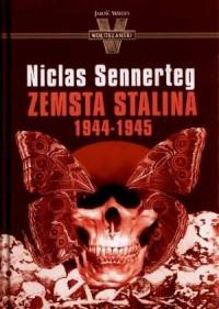 Wojna. Miłość. Zdrada  Zemsta Stalina - okładka książki