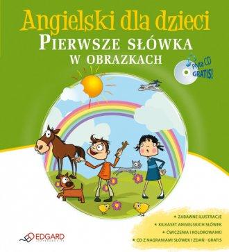 ok�adka podr�cznika - Angielski dla dzieci. Pierwsze s��wka w obrazkach (CD) - Berenika Wilczy�ska