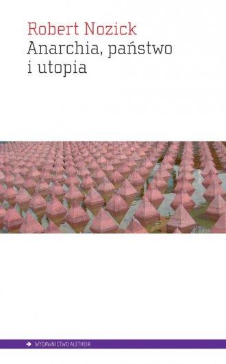 Anarchia państwo i utopia - okładka książki