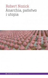 Anarchia państwo i utopia - Robert - okładka książki