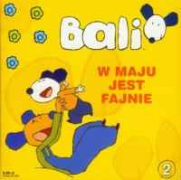 Bali cz. 2. W maju jest fajnie - okładka książki