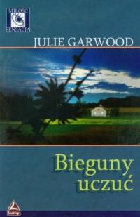 Bieguny uczuć - Julie Garwood - okładka książki