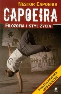 Capoeira. Filozofia i styl życia - okładka książki