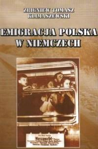 Emigracja polska w Niemczech - okładka książki