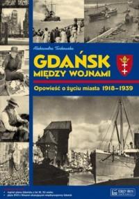 Gdańsk między wojnami - okładka książki