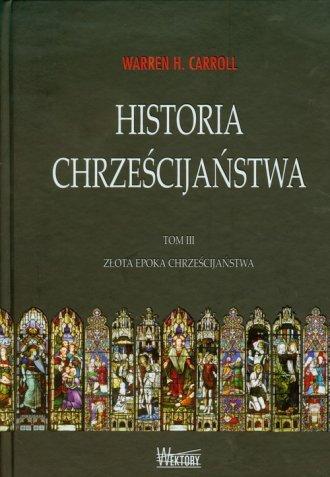 Historia chrześcijaństwa. Tom 3. - okładka książki