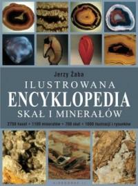Ilustrowana encyklopedia skał i minerałów - okładka książki