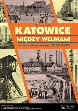 Katowice między wojnami - okładka książki