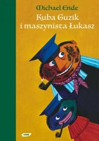 Kuba Guzik i maszynista łukasz - okładka książki