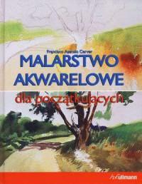 Malarstwo akwarelowe dla początkujących - okładka książki