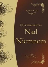Nad Niemnem. Książka audio (CD mp3) - pudełko audiobooku