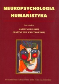 Neuropsychologia a humanistyka - okładka książki