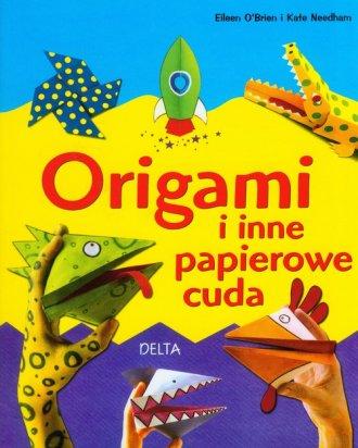 Origami i inne papierowe cuda - okładka książki
