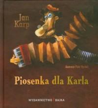 Piosenka dla Karla - Jan Karp - okładka książki