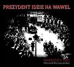 Prezydent idzie na Wawel (CD) - okładka płyty