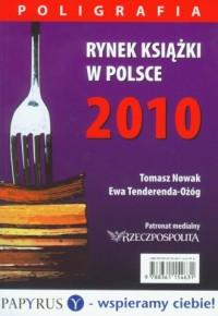 Rynek książki w Polsce 2010. Poligrafia - okładka książki
