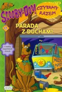 Scooby Doo. Czytamy razem 18. Parada z ducham - okładka książki
