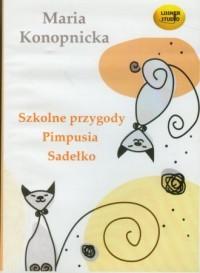 Szkolne przygody Pimpusia Sadełko. - pudełko audiobooku