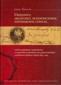 Urzędnicy: architekci, budowniczowie, - okładka książki