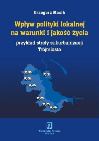 Wpływ polityki lokalnej na warunki - okładka książki